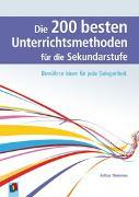 Cover-Bild zu Die 200 besten Unterrichtsmethoden für die Sekundarstufe von Thömmes, Arthur