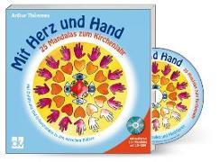 Cover-Bild zu Mit Herz und Hand - 25 Mandalas zum Kirchenjahr von Thömmes, Arthur