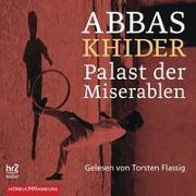 Cover-Bild zu Khider, Abbas: Palast der Miserablen
