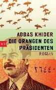 Cover-Bild zu Khider, Abbas: Die Orangen des Präsidenten