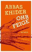 Cover-Bild zu Khider, Abbas: Ohrfeige