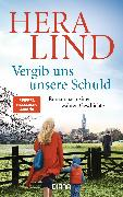 Cover-Bild zu Lind, Hera: Vergib uns unsere Schuld (eBook)