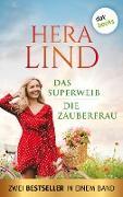Cover-Bild zu Lind, Hera: Das Superweib & Die Zauberfrau: Zwei Bestseller in einem Band (eBook)