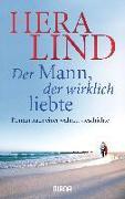 Cover-Bild zu Lind, Hera: Der Mann, der wirklich liebte