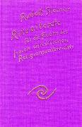 Cover-Bild zu Steiner, Rudolf: Ritualtexte für die Feiern des freien christlichen Religionsunterrichtes und das Spruchgut für Lehrer und Schüler der Waldorfschule
