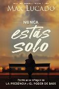 Cover-Bild zu Lucado, Max: Nunca estás solo