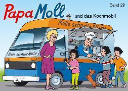 Cover-Bild zu Lendenmann, Jürg: Papa Moll und das Kochmobil (eBook)