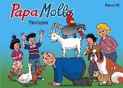 Cover-Bild zu Lendenmann, Jürg: Papa Molls Tierheim (eBook)