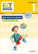 Cover-Bild zu Reichert, Sonja: FiT FÜR DIE SCHULE: Das musst du wissen! Deutsch 1. Klasse