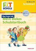 Cover-Bild zu Gramowski, Kirstin: FiT FÜR DIE SCHULE: Mein dickes Buch zum Start in die Schule