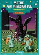 Cover-Bild zu Mathe für Minecrafter - Rechentraining von Loewe Lernen und Rätseln (Hrsg.)
