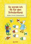 Cover-Bild zu So werde ich fit für den Schulanfang von Loewe Lernen und Rätseln (Hrsg.)