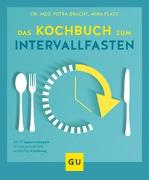 Cover-Bild zu Das Kochbuch zum Intervallfasten von Bracht, Petra