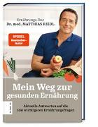 Cover-Bild zu Mein Weg zur gesunden Ernährung von Riedl, Matthias