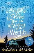 Cover-Bild zu Sáenz, Benjamin Alire: Aristotle and Dante Dive Into the Waters of the World