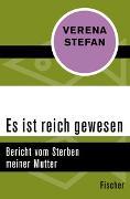 Cover-Bild zu Stefan, Verena: Es ist reich gewesen
