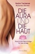 Cover-Bild zu Die Aura und die Haut von Tschenze, Vadim