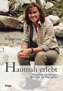 Cover-Bild zu Hautnah erlebt von Lang, Brigitte