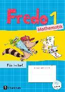 Cover-Bild zu Fredo - Mathematik 1. Schuljahr. Zu allen Ausgaben. Neubearbeitung. Förderheft von Balins, Mechtilde