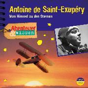Cover-Bild zu Steudtner, Robert: Abenteuer & Wissen: Antoine de Saint-Exupéry (Audio Download)