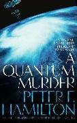 Cover-Bild zu Hamilton, Peter F.: A Quantum Murder