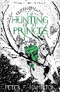 Cover-Bild zu Hamilton, Peter F.: The Hunting of the Princes