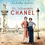 Cover-Bild zu Little, Judithe: Die Schwestern Chanel (ungekürzt) (Audio Download)