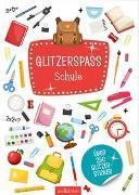 Cover-Bild zu Glitzerspaß Schule