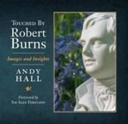Cover-Bild zu Hall, Andy: Touched by Robert Burns