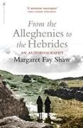 Cover-Bild zu Fay Shaw, Margaret: From the Alleghenies to the Hebrides