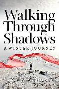 Cover-Bild zu Cawthorne, Mike: Walking Through Shadows