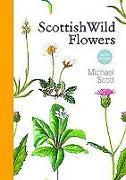 Cover-Bild zu Scott, Michael: Scottish Wild Flowers