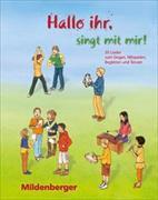 Cover-Bild zu Hallo ihr, singt mit mir! - Kopiervorlagen von Leibold, Roland