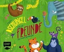 Cover-Bild zu Thißen, Sandy (Illustr.): Mein Dschungel voller Freunde - Das Kindergartenalbum