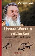 Cover-Bild zu Storl, Wolf-Dieter: Unsere Wurzeln entdecken