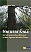 Cover-Bild zu Storl, Wolf-Dieter: Naturrituale