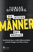 Cover-Bild zu Ginsburg, Tobias: Die letzten Männer des Westens