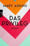Cover-Bild zu Adkins, Mary: Das Privileg