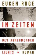 Cover-Bild zu Ruge, Eugen: In Zeiten des abnehmenden Lichts