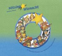 Cover-Bild zu Bond, Andrew: Mitsing Wienacht, CD