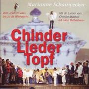 Cover-Bild zu Schauwecker, Marianne: Chinderlieder-Topf - Marianne Schauwecker mit vielen singenden Kindern