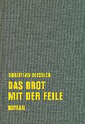 Cover-Bild zu Geissler, Christian: Das Brot mit der Feile (eBook)