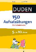 Cover-Bild zu 150 Aufsatzübungen 5. bis 10. Klasse (eBook) von Böhrer, Gertrud