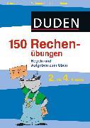 Cover-Bild zu 150 Rechenübungen, 2. bis 4. Klasse (eBook) von Dudenredaktion