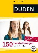 Cover-Bild zu 150 Lateinübungen 1. bis 4. Lernjahr (eBook) von Dudenredaktion