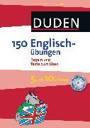 Cover-Bild zu 150 Englischübungen 5. bis 10. Klasse (eBook) von Dudenredaktion, Steffen