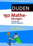 Cover-Bild zu 150 Matheübungen 5. bis 10. Klasse von Butz, Steffen (Illustr.)