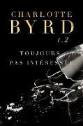 Cover-Bild zu eBook Toujours Pas Intéressée