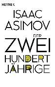 Cover-Bild zu Asimov, Isaac: Der Zweihundertjährige (eBook)