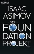 Cover-Bild zu Asimov, Isaac: Das Foundation Projekt